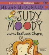 Judy Moody and the Bad Luck Charm  [Audio]