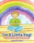 I'm A Little Yogi