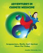 Adventures in Chinese Medicine