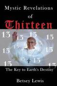 Mystic Revelations of Thirteen