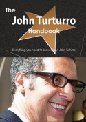 The John Turturro Handbook - Everything You Need to Know about John Turturro