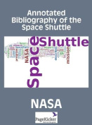 Annotated Bibliography of the Space Shuttle