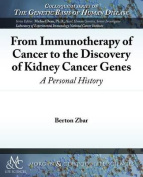 From Immunotherapy of Cancer to the Discovery of Kidney Cancer Genes