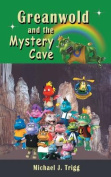 Greanwold and the Mystery Cave