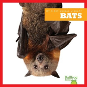 Bats (My First Animal Library)