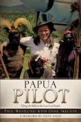 Papua Pilot