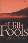 A hill of fools