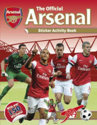 The Official Arsenal Sticker Activity Book [With Sticker(s)]