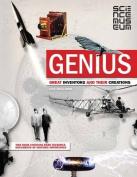 Genius; Great Inventors & their Creations