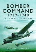 Bomber Command 1939-1940