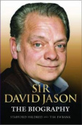 Sir David Jason: The Biography