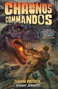 Chronos Commandos - Dawn Patrol