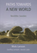 Paths Towards a New World