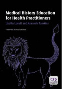 Medical History Education for Health Practitioners