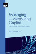 Managing and Measuring Capital