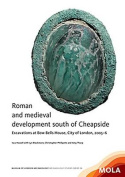 Roman and medieval development south of Cheapside