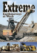 Extreme Earthmovers at Work