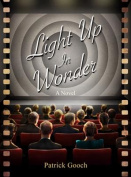 Light Up in Wonder: A Novel