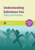 Understanding Substance Use
