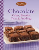 Chocolate Cakes, Biscuits Tarts & Puddings