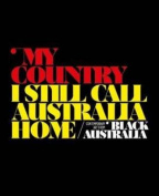 My Country,I Still Call Australia Home