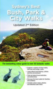Sydney's Best Bush Park & City Walks Updated