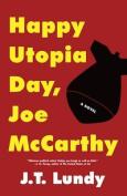 Happy Utopia Day, Joe McCarthy