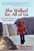 She Walked for All of Us, One Woman's 1971 Protest Against an Illegal War
