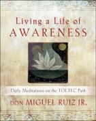 Living a Life of Awareness