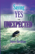 Saying Yes to the Unexpected