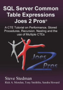 Common Table Expressions Joes 2 Pros