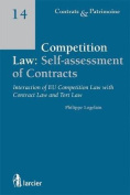 Competition Law : Self-Assessment of Contracts