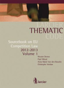Sourcebook on EU Competition Law, 2012-2013