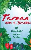 Tarzan Lebte in Brasilien [GER]