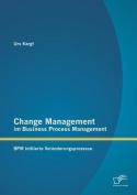 Change Management Im Business Process Management [GER]