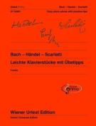 Bach - Handel - Scarlatti