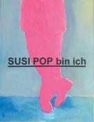Susi Pop Bin Ich