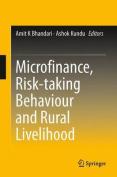 Microfinance, Risk-Taking Behaviour and Rural Livelihood