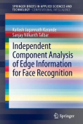 Independent Component Analysis of Edge Information for Face Recognition