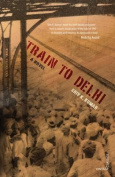 Train to Delhi: A Novel