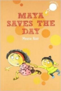 Maya Saves the Day