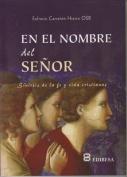 En El Nombre del Senor [Spanish]