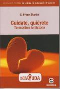 Cuidate, Quierete [Spanish]