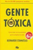 Gente Toxica = Toxic People [Spanish]