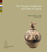 Transport Amphorae and Trade of Cyprus