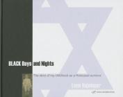 Black Days and Nights