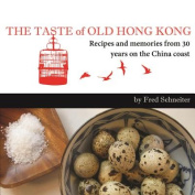 The Taste of Old Hong Kong
