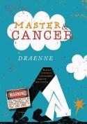 Master & Cancer