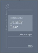 Myers' Experiencing Family Law, Cases and Materials