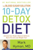 The Blood Sugar Solution 10-Day Detox Diet [Large Print]